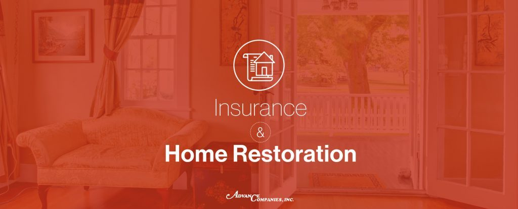 Insurance and home restoration
