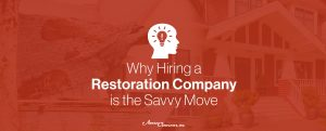 Why hire a restoration company