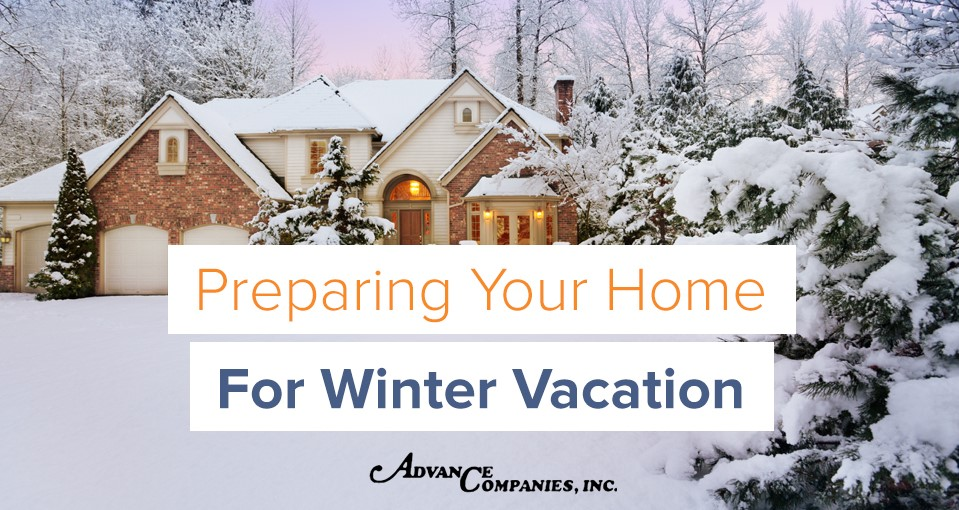 Preparing your home for winter vacation
